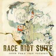 Race Riot Suite By Jacob Fred Jazz Odyssey On Vinyl Record - EE552984