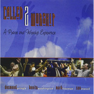 Called 2 Worship By Called 2 Worship On Audio CD Album 2006 - DD628230