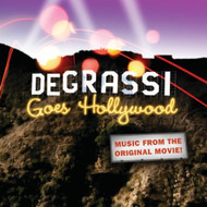 Degrassi Goes Hollywood: Music Orig Movie By Degrassi Goes Hollywood - DD629652