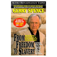 From Freedom To Slavery By Gerry Spence On Audio Cassette - D648665