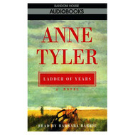 Ladder Of Years By Anne Tyler On Audio Cassette - D648693