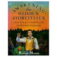 Awakening The Hidden Storyteller By Robin Moore On Audio Cassette - D648757