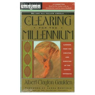 Clearing For The Millennium On Audio Cassette by Gaulden  Albert - D653999