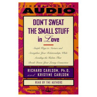 Don't Sweat The Small Stuff In Love By Carlson Kris Carlson Richard - D654002