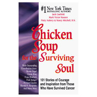Chicken Soup For The Surviving Soul Chicken Soup For The Soul By - E659760