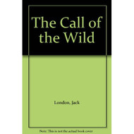 The Call Of The Wild By Jack London Book Hardcover - D660535
