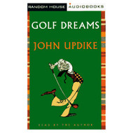 Golf Dreams By John Updike On Audio Cassette - DD666210