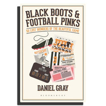 Football Books - Black Boots & Football Pinks - Daniel Gray