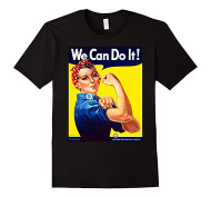"Rosie the Riveter ""We Can Do It!"""