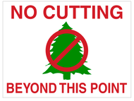 No Cutting Beyond This Point Sign