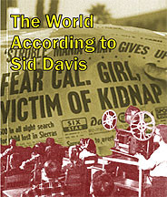 The World According to Sid Davis DVD