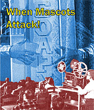 When Mascots Attack! DVD