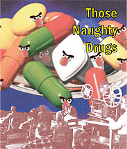 Those Naughty Drugs DVD