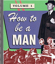 How To Be A Man DVD