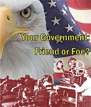 Your Government: Friend or Foe? DVD