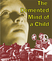 Demented Mind of a Child DVD