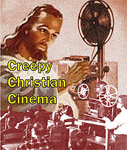 Creepy Christian Cinema DVD