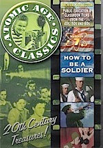 Atomic Age Classics, Vol 7: How To Be A Soldier DVD