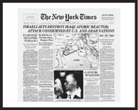 New York Times - Framed Historic Reprint - 1981 Israel Bombs Iraqi Atomic Reactor