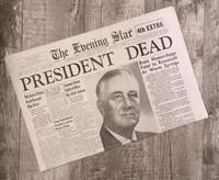FDR Dies - Hero of WW2 - Historic Newspaper