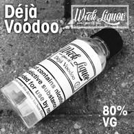 DEJA VOODOO e-liquid by Wick Liquor - 80% VG - 50ml