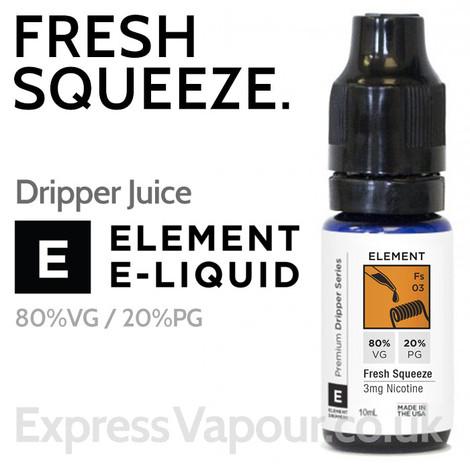 Fresh Squeeze - ELEMENT 80% VG Dripper e-Liquid - 10ml