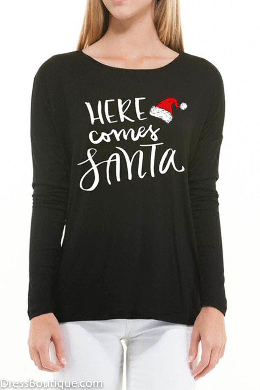 a4fe7a5b Here Comes Santa, Black Long Sleeve Graphic T-Shirt - Dress Boutique