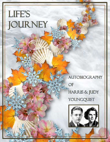 Rev. and Mrs. Harris Youngquist Autobiography