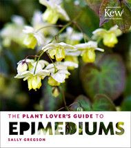 The Plant Lover's Guide to Epimediums