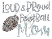 Ovrs7561 - Loud and Proud Football Mom
