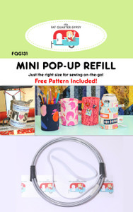 "Mini Pop-Up Refill - Finished Size 3"" Diameter x 4-1/2"" Tall Just the right size for sewing on-the-go! Free Quick and Easy ""no circle"" Method Pattern Included! Also includes dimensions for compatible existing pop up patterns (FQG120 & FQG122)"
