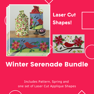 Winter Serenade Bundle Includes Pattern, one Spring and one set of laser cut applique shapes. Does not include fabric for Body of pop up or stabilizer.