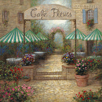 Cafe Fleurs 20x20 LE Signed & Numbered - Giclee Canvas