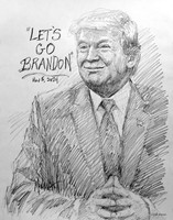 Let's Go Brandon Sketch - 11x14 Inch Litho, Limited Edition, Signed and Numbered (150)