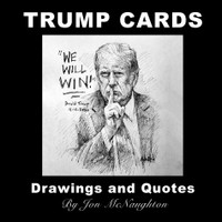 Trump Cards - Trump Drawings and Quotes - 6X6 Inches, 15 Prints