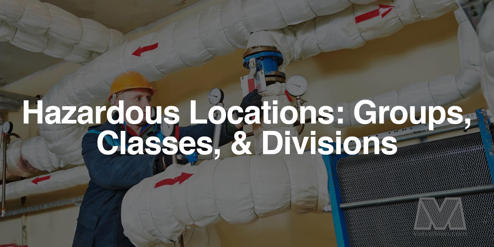 Hazardous Locations - ValveMan.com