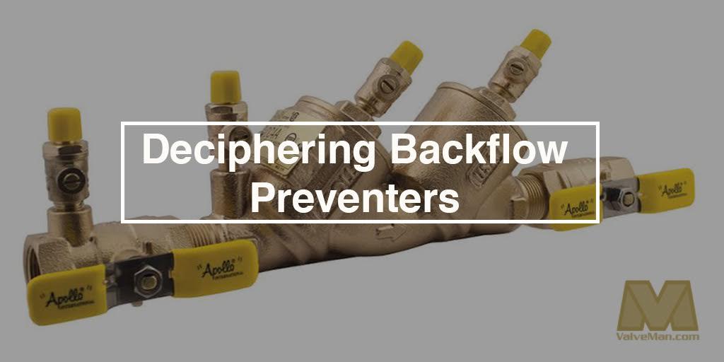 Deciphering Backflow Preventers