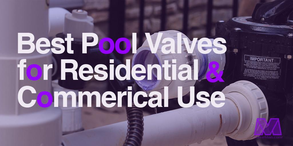 Pool Valves - ValveMan.com