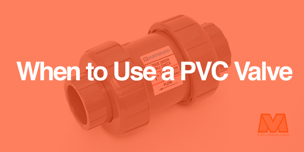 PVC Valves - ValveMan.com
