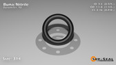 O-Ring, Black BUNA/NBR Nitrile Size: 314, Durometer: 90 Nominal Dimensions: Inner Diameter: 29/40(0.725) Inches (1.8415Cm), Outer Diameter: 1 10/69(1.145) Inches (2.9083Cm), Cross Section: 17/81(0.21) Inches (5.33mm) Part Number: OR90BLKBUN314