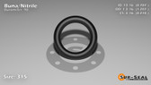 O-Ring, Black BUNA/NBR Nitrile Size: 315, Durometer: 90 Nominal Dimensions: Inner Diameter: 48/61(0.787) Inches (1.99898Cm), Outer Diameter: 1 6/29(1.207) Inches (3.06578Cm), Cross Section: 17/81(0.21) Inches (5.33mm) Part Number: OR90BLKBUN315