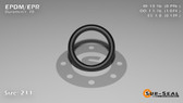 O-Ring, Black EPDM/EPR/Ethylene/Propylene Size: 211, Durometer: 70 Nominal Dimensions: Inner Diameter: 39/49(0.796) Inches (2.02184Cm), Outer Diameter: 1 2/27(1.074) Inches (2.72796Cm), Cross Section: 5/36(0.139) Inches (3.53mm) Part Number: OREPD211