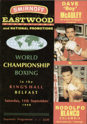 original programme for the IBF World Flyweight Championship Boxing,  Dave 'Boy' Mcauley V Rodolfo Blanco, the fight was held at the Kings Hall, Belfast on 15 September 1990.