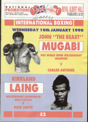 original programme for the welterweight international fights John Mugabi V Carlos Antunes and Kirkland Laing V Buck Smith held at the Royal Albert Hall on 10 January 1990.