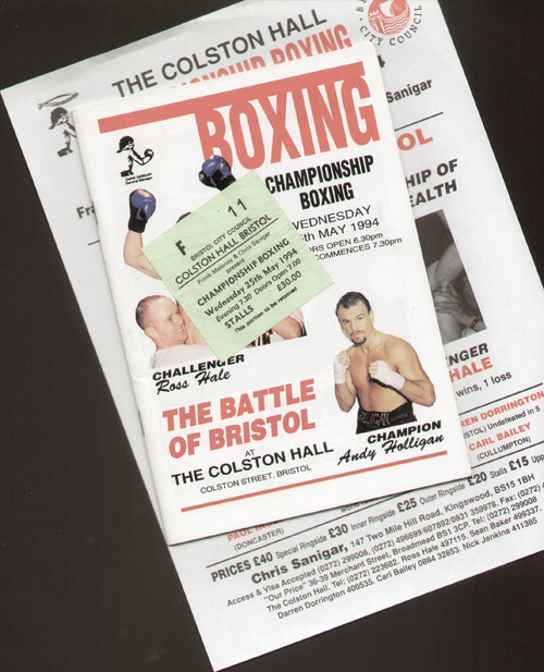 """original programme, inner ringside ticket and handbill for the light welterweight GB & Commonwealth Title fight Andy Holligan V Ross Hale, """"The Battle of Bristol"""" held the Colston Hall, Bristol on 25 May 1994."""