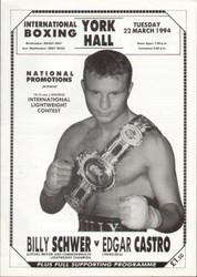 original programme for the Lightweight GB & Commonwealth Title fight Billy Schwer V Edgar Castro held at York Hall on 22 March 1994.