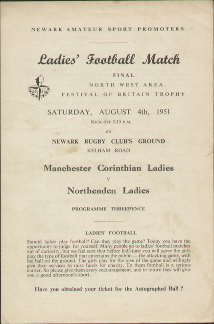 On offer is an original official programme for the North West Area Final Festival of Britain Trophy Manchester Corinthian Ladies V Northenden Ladies, the game was played on 4 August 1951. An extremely rare programme from the period when womens football was banned by the FA, fantastic piece of football memorabilia.