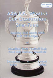 On offer is an original official programme for the 2000 Womens FA Cup Semi Final Doncaster Belles V Arsenal Ladies, the game was played on 25 March 2000.