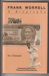 Frank Worrell was one of the great West Indians of his time, superb hardback biography by Ivo Tennant.