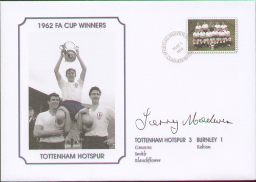 commemorative cover produced to celebrate Tottenham Hotspur FA Cup winners 1962. The cover has beensigned by Spurs & Wales legend Terry Medwin